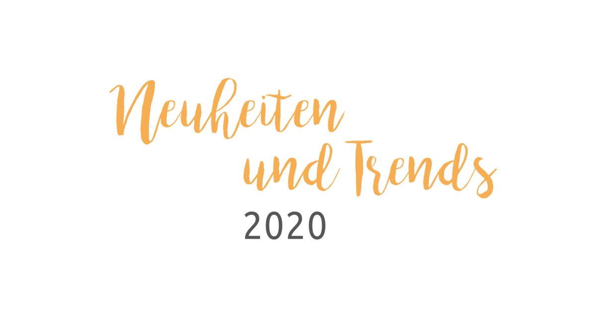 header neuheiten trends 2020